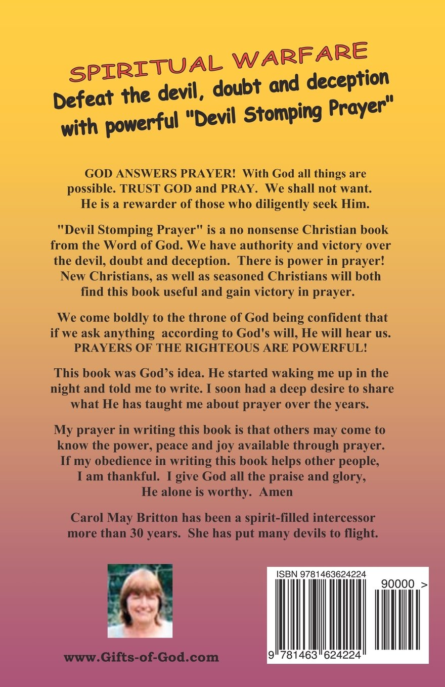 Devil Stomping Prayer: Defeat the devil, doubt and deception with ...