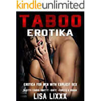 TABOO EROTIKA - EROTICA FOR MEN WITH EXPLICIT SEX: SLUTTY - TABOO - SMUTTY - DIRTY - FORCED & ROUGH