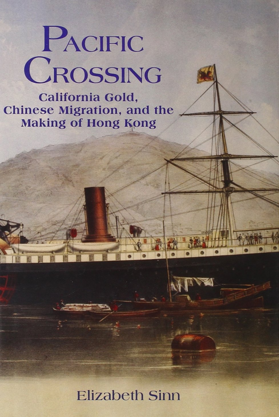 Download Pacific Crossing: California Gold, Chinese Migration, and the Making of Hong Kong pdf