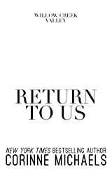 Return to Us (Willow Creek Valley Book 1) Kindle Edition