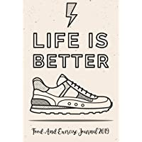 Food and Exercise Journal 2019: A Year - 365 Daily - 52 Week 2019 Planner Daily Weekly and Monthly Food Exercise & Fitness Diet Journal Diary for Weight Loss Running Shoes Design