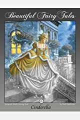 Cinderella: Grayscale Adult Coloring Book (Beautiful Fairy Tales) (Volume 2) Paperback