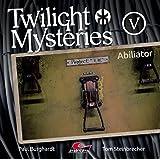 Twilight Mysteries-Abiliator Folge 5