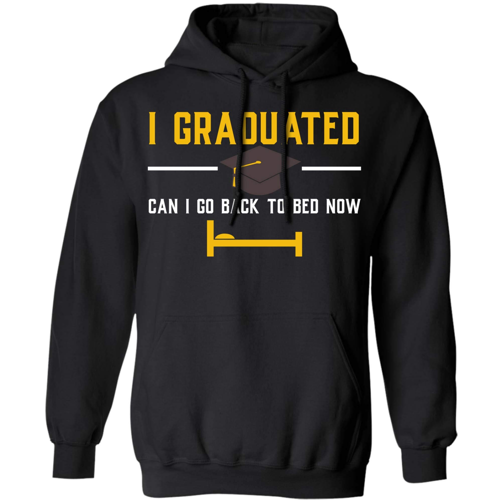Can I Go Back To Bed Tshirt Fun Graduation Gift For Him Her