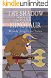 The Shadow of the Minotaur (Shadows from the Past Book 2)