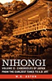 Nihongi: Chronicles of Japan from the Earliest Times to A.D. 697