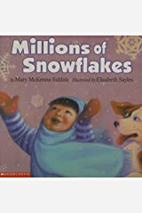 Millions of Snowflakes Paperback