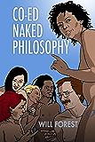 Co-ed Naked Philosophy (English Edition)