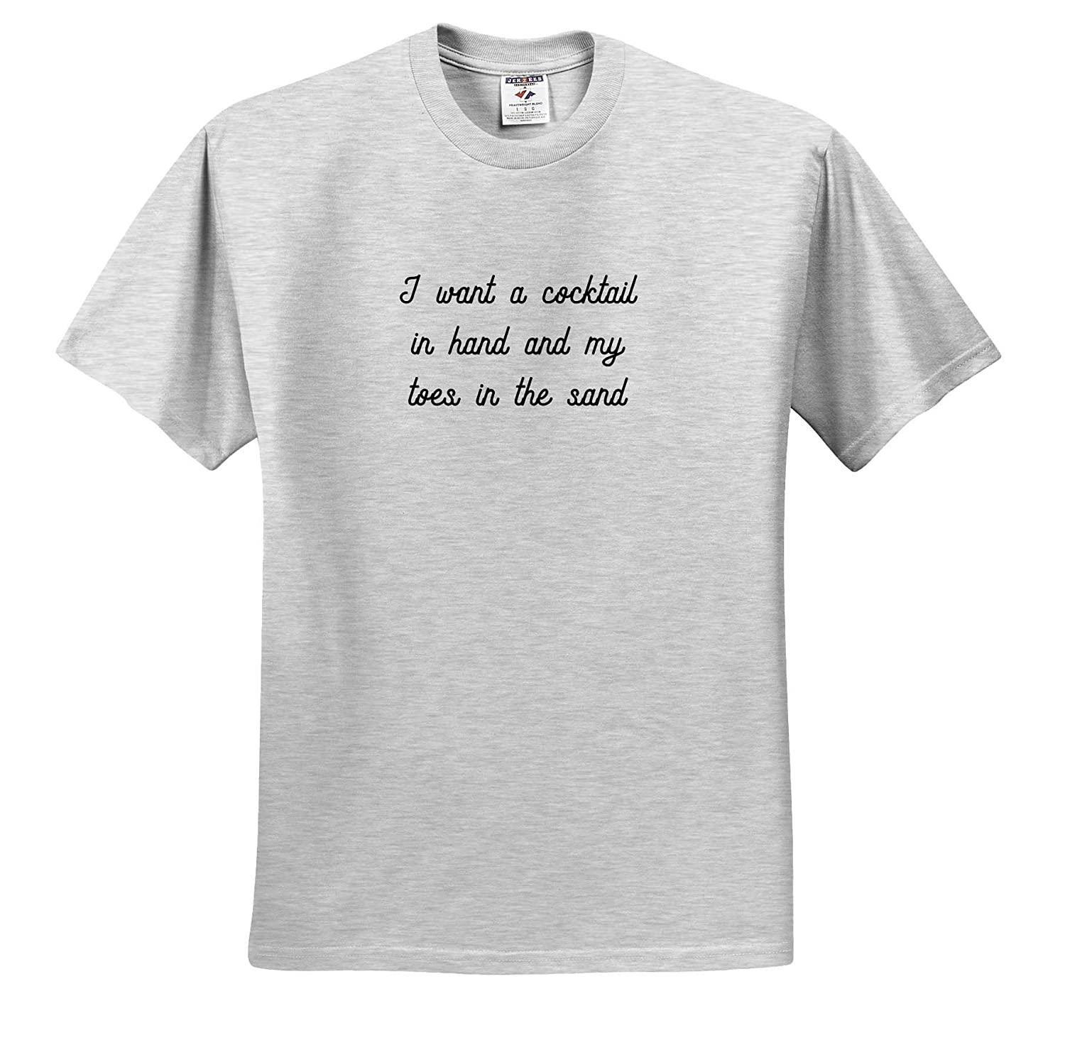 I Want A Cocktail in Hand and My Toes in The Sand T-Shirts 3dRose Tory Anne Collections Quotes