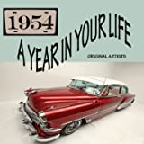 A Year In Your Life 1954 [2 CD]