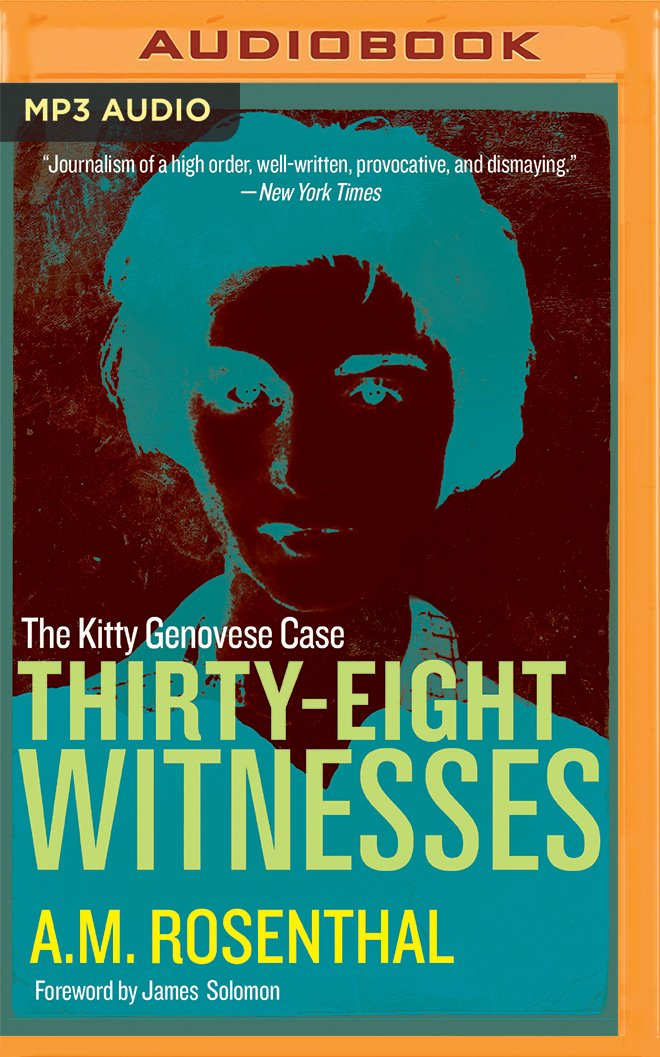 Thirty-Eight Witnesses: The Kitty Genovese Case pdf