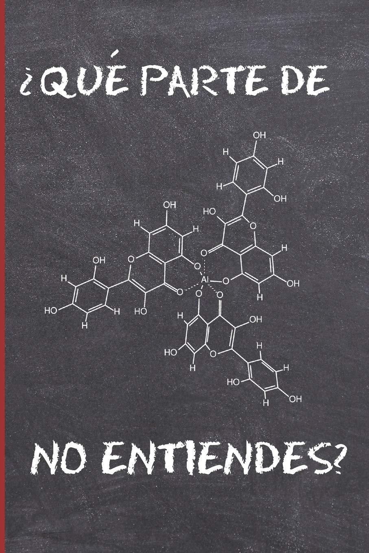 QUÉ PARTE DE NO ENTIENDES?: CUADERNO 6