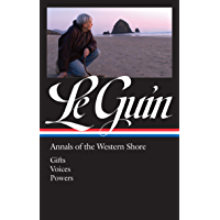 Ursula K. Le Guin: Annals of the Western Shore (LOA #335): Gifts / Voices / Powers