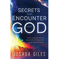 Secrets to an Encounter with God
