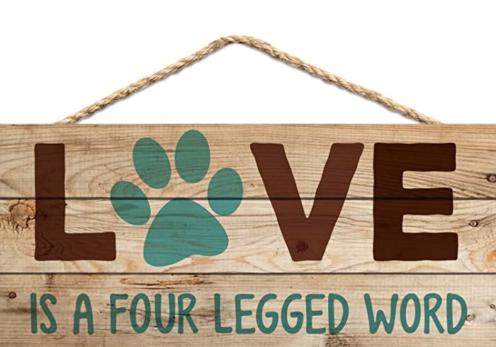 P. Graham Dunn Love is a Four Legged Word Pet Paw 5 x 10 Wood Plank Design Hanging Sign