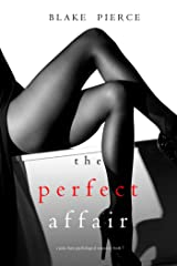 The Perfect Affair (A Jessie Hunt Psychological Suspense Thriller—Book Seven) Kindle Edition