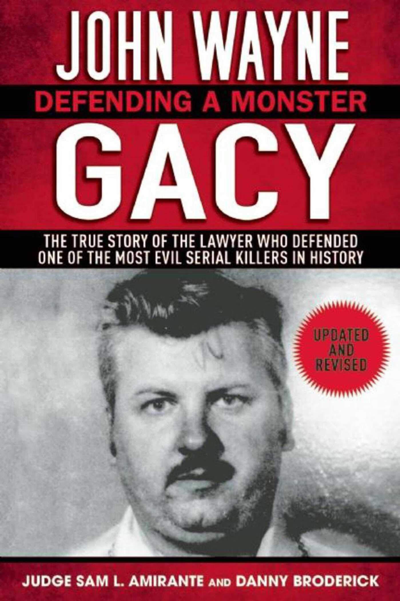 John Wayne Gacy: Defending a Monster: The True Story of the