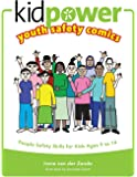Kidpower Youth Safety Comics: People Safety Skills For Kids Ages 9-14 (Kidpower Safety Comics)