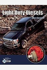 Modern Diesel Technology: Light Duty Diesels Kindle Edition