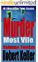 Murder Most Vile Volume 12: 18 Shocking True Crime Murder Cases (True Crime Murder Books)
