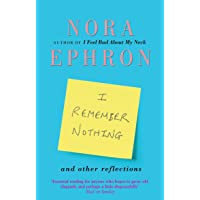 I Remember Nothing and other reflections: Memories and wisdom from the iconic writer and director