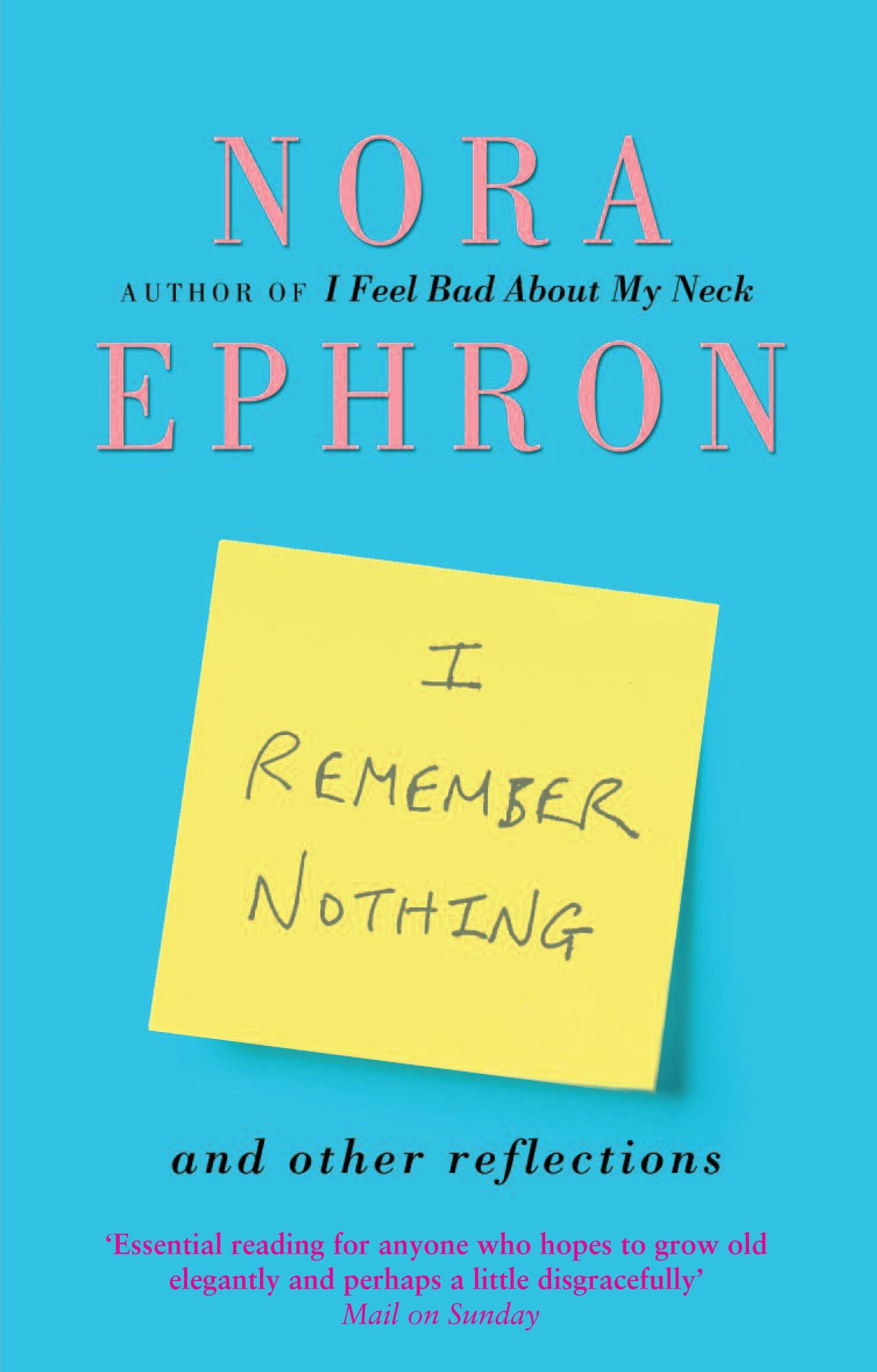 NORA EPHRON I REMEMBER NOTHING EBOOK DOWNLOAD