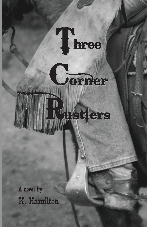 The Three Corner Rustlers PDF