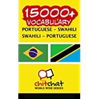 15000+ Portuguese - Swahili Swahili - Portuguese Vocabulary