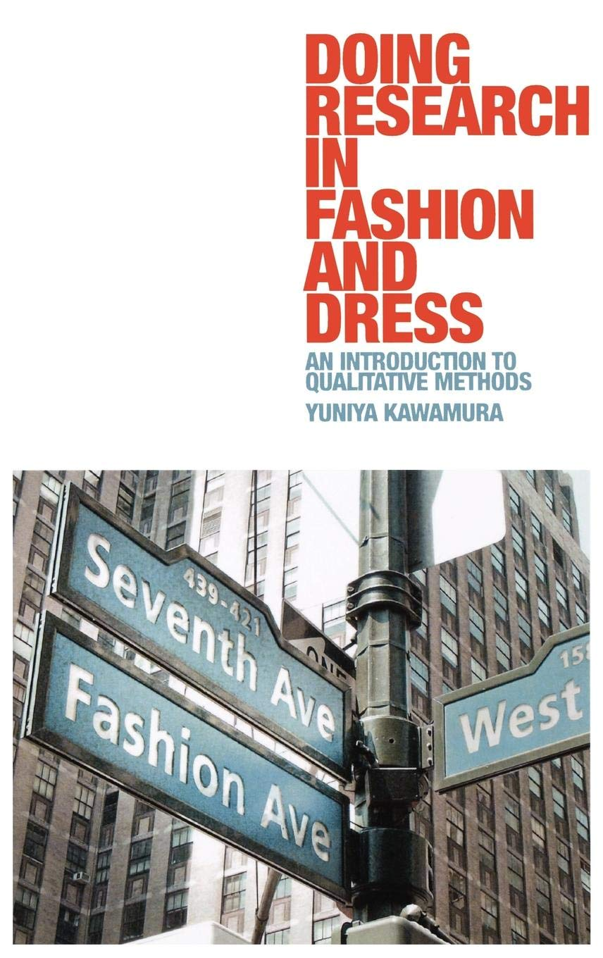Read Online Doing Research in Fashion and Dress: An Introduction to Qualitative Methods ebook