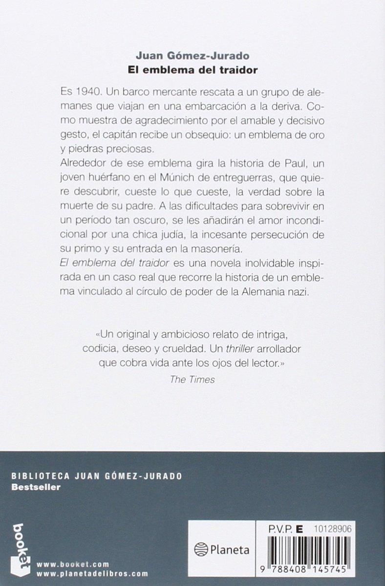 El emblema del traidor (Biblioteca Juan Gómez-Jurado): Amazon.es: Juan  Gómez-Jurado: Libros