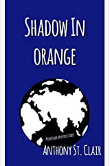 Shadow in Orange: A Rucksack Universe Story Kindle Edition