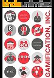 Gamification, Inc. - Como reinventar empresas a partir de jogos