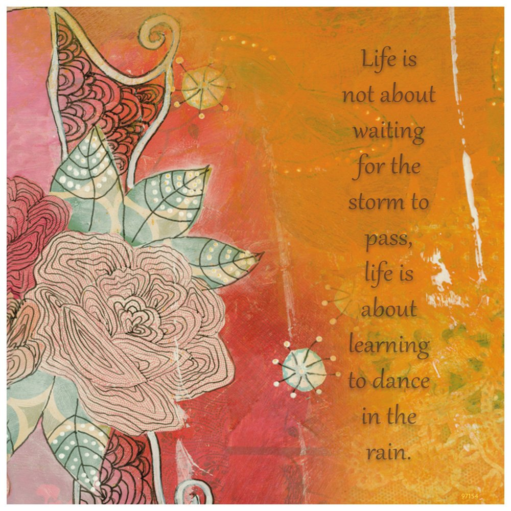Tree-Free Greetings Premium Refrigerator Magnet, 3.5 x 3.5 Inches, Dance In The Rain Themed Inspriational Quote Art (97154)