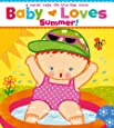 Baby Loves Summer!: A Karen Katz Lift-the-Flap Book (Karen Katz Lift-the-Flap Books)