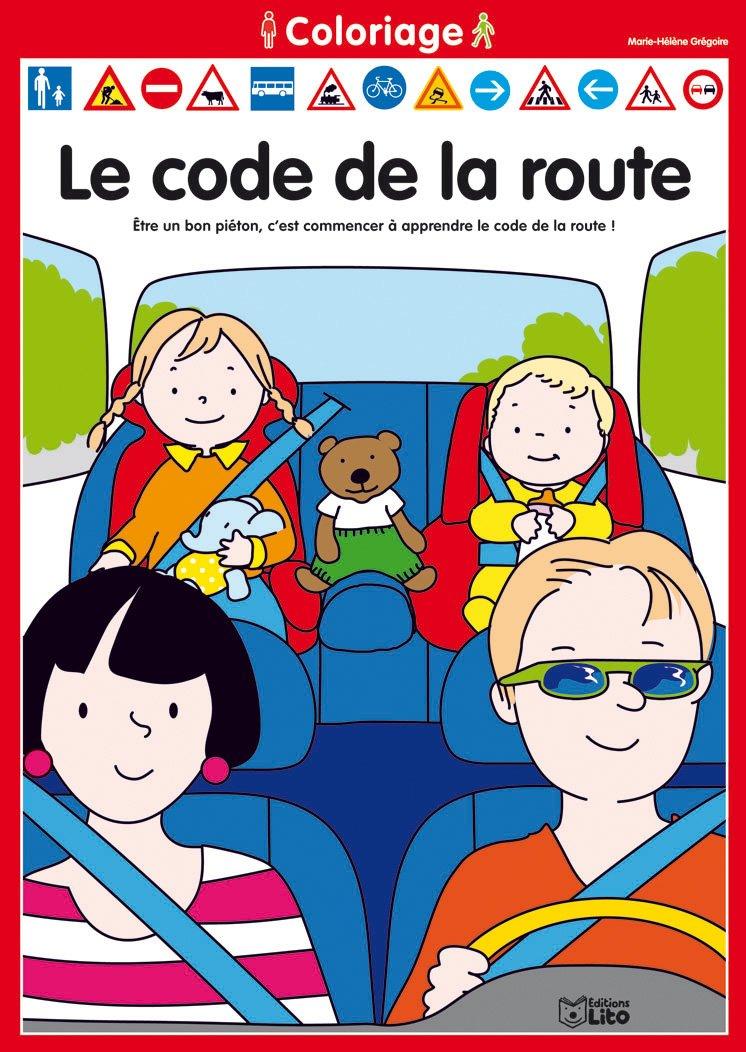 Le Coloriage Du Code De La Route 1 French Edition