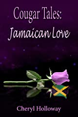 Cougar Tales: Jamaican Love (Cougar Tales Series Book 3) Kindle Edition