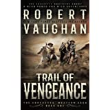Trail of Vengeance: A Classic Western (The Crocketts)