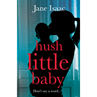 Hush Little Baby: the electrifying new domestic crime thriller (DC Beth Chamberlain)