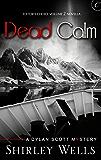 Dead Calm (A Dylan Scott Mystery Book 4)