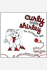 Curly from Shirley: The Christchurch Dog Capa comum