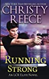 Running Strong: An LCR Elite Novel (5)