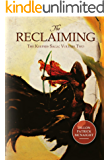 The Reclaiming: The Keepers Saga: Volume Two
