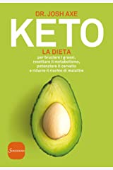 Keto: La dieta (Italian Edition) Kindle Edition