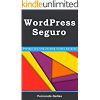 WordPress Seguro: Proteja seu site ou blog contra hackers