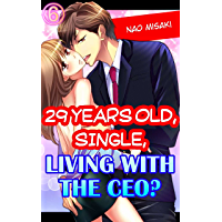 29 years old, Single, Living with the CEO? Vol.6 (TL Manga)