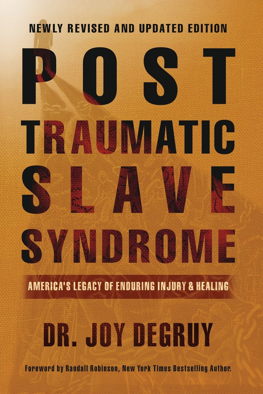Image result for Post Traumatic Slave Syndrome by Dr. Joy DeGruy