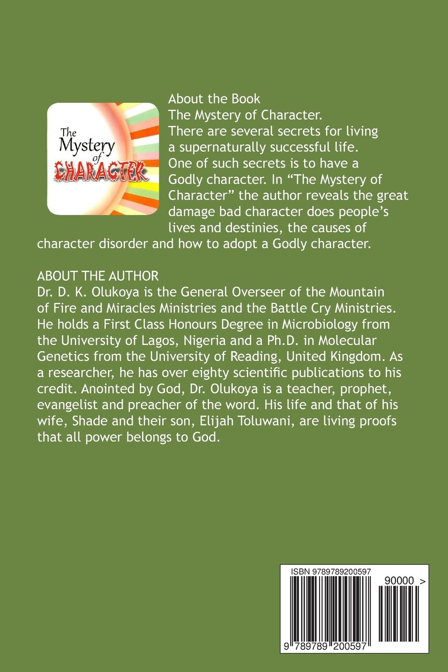 The Mystery of Character: Dr  D  K  Olukoya: 9789789200597