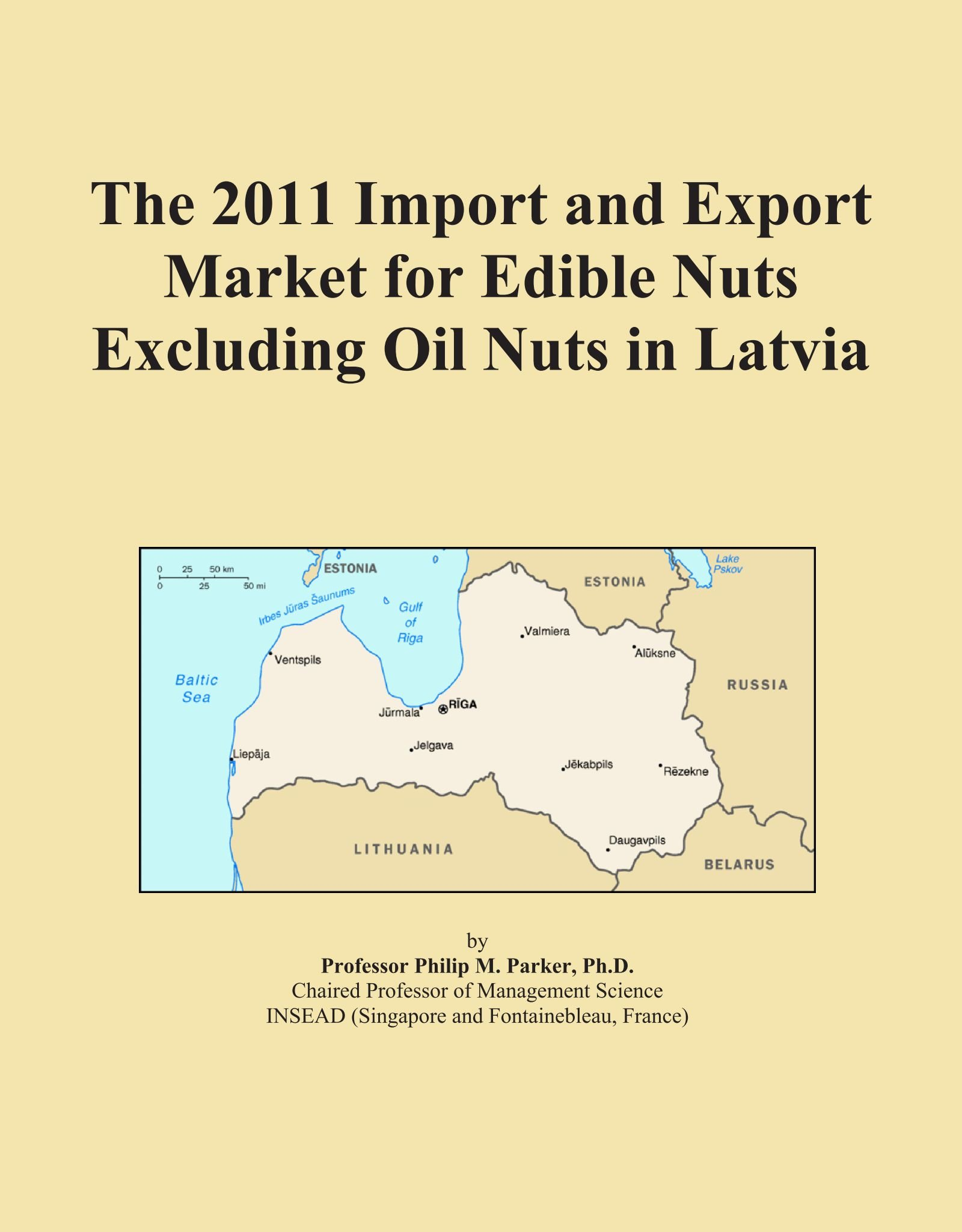 Download The 2011 Import and Export Market for Edible Nuts Excluding Oil Nuts in Latvia pdf epub