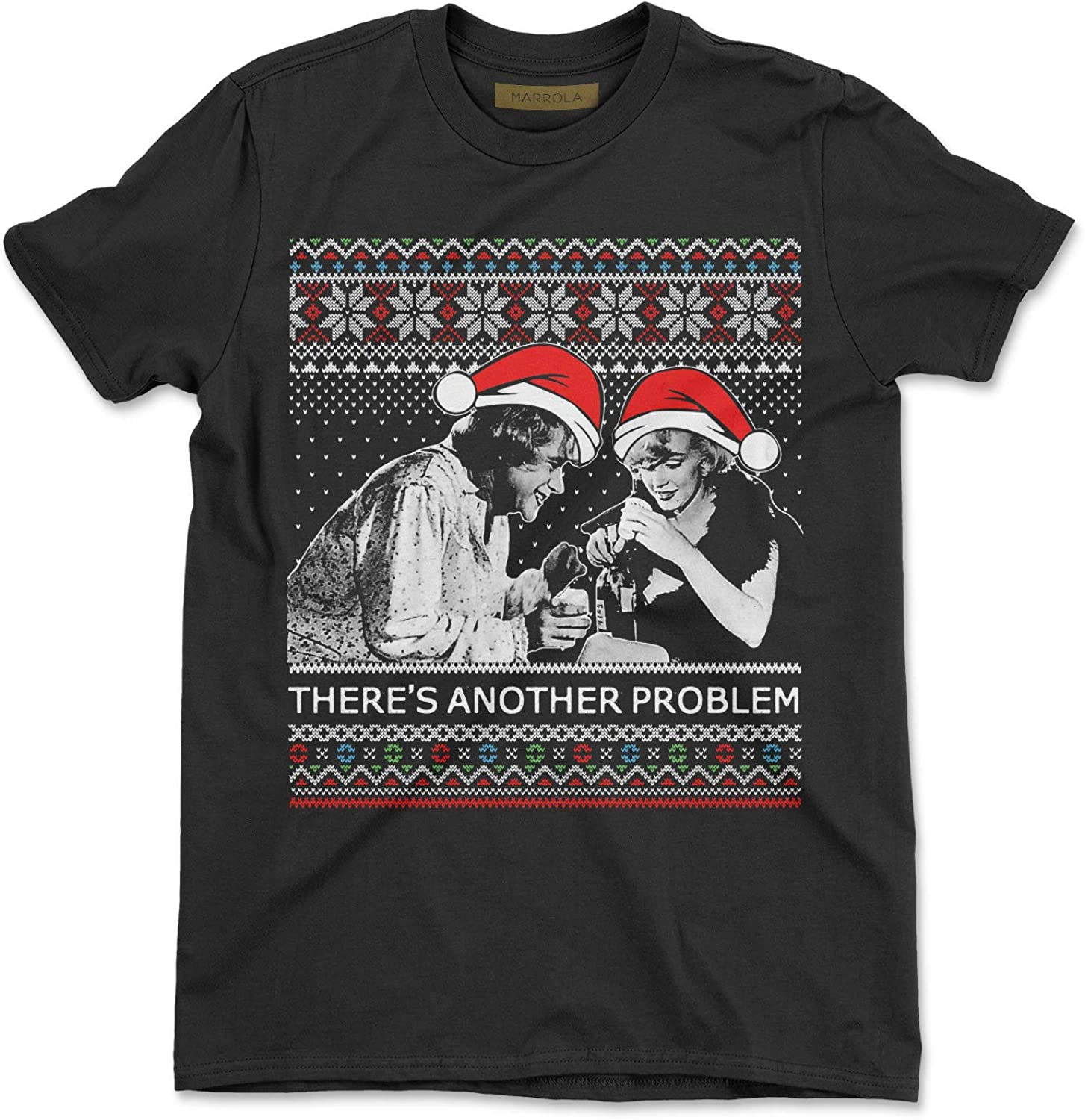 Marrola Theres Another Problem Ugly Christmas T-Shirt