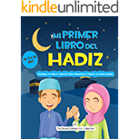 Mi Primer Libro del Hadiz   Hadith for Kids in Spanish   Libro islámico sobre hadices para niños en español: Enseñando a…